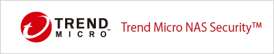 Trend Micro NAS Security™